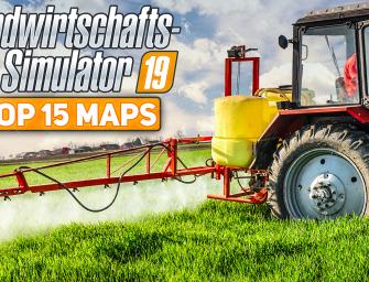 LS19: Die besten Maps für den Landwirtschafts-Simulator!