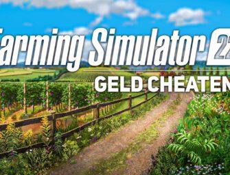 LS22: Geld cheaten – so bekommt ihr unendlich viel Geld im Farming Simulator 22!